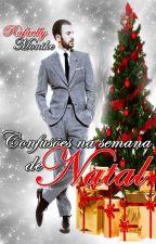 Confusões na semana de natal by RafaellyMonike