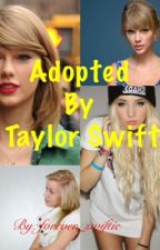 Adopted by Taylor Swift by forever_emison