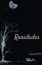 Raridades by Amaralisg
