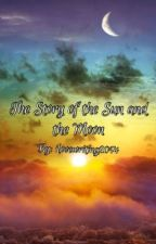 The Story of the Sun and the Moon by ilovewriting201