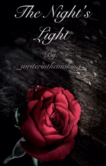 The Night's Light (poto fanfiction)