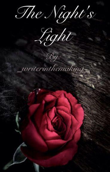 The Night's Light (poto fanfiction)