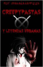 Creepypastas y leyendas urbanas by ifeeldreamy
