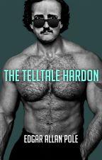 Edgar Allan Pole's The Telltale Hardon by andrewshaffer