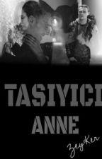 TASIYICI ANNE(ZEYKER...) by Mavim_si