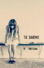 The Shadows: Book 1 by kakeislyfe
