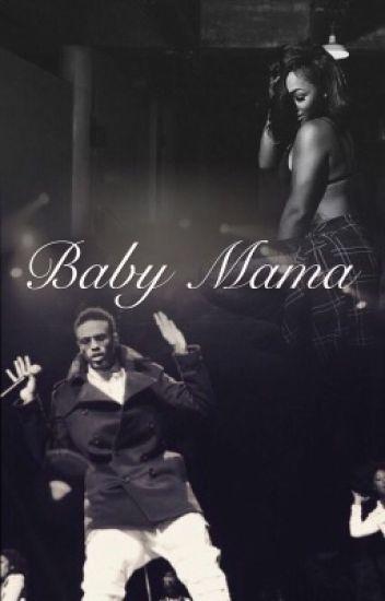 Baby Mama (Under Major Editing)