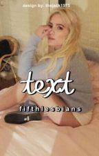 Text ❁  Camren by fifthlesbians