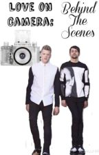 Love On Camera: Behind The Scenes |Book 2| Scomiche | Pentatonix | *Completed* by PointlessNachos