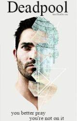 Deadpool \\ Derek Hale [1] by AintThatDevine