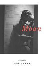 Moan by RedFoxxxx