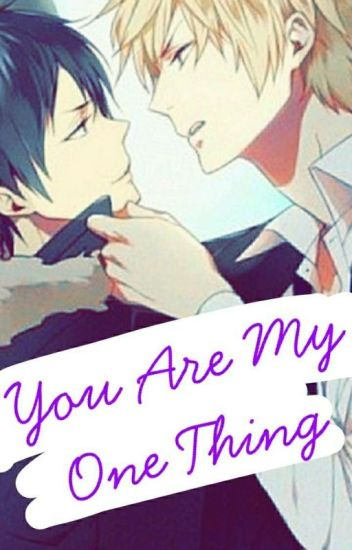 You Are My One Thing