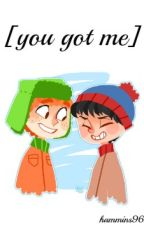 You Got Me ✄ South Park by hammings96