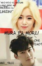 Mura pa more (one shot) by mis_tres