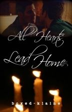 All Hearts Lead Home [Glee/Klaine] by boxed-klaine
