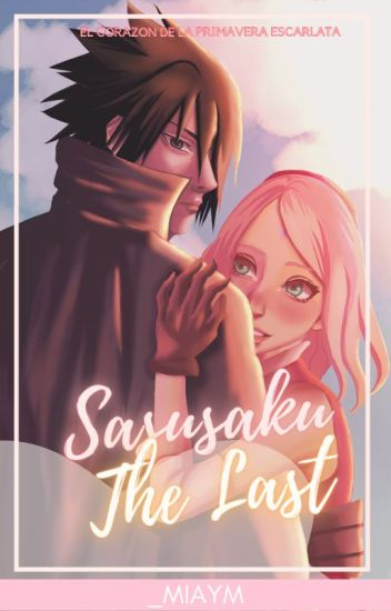 SasuSaku: The Last