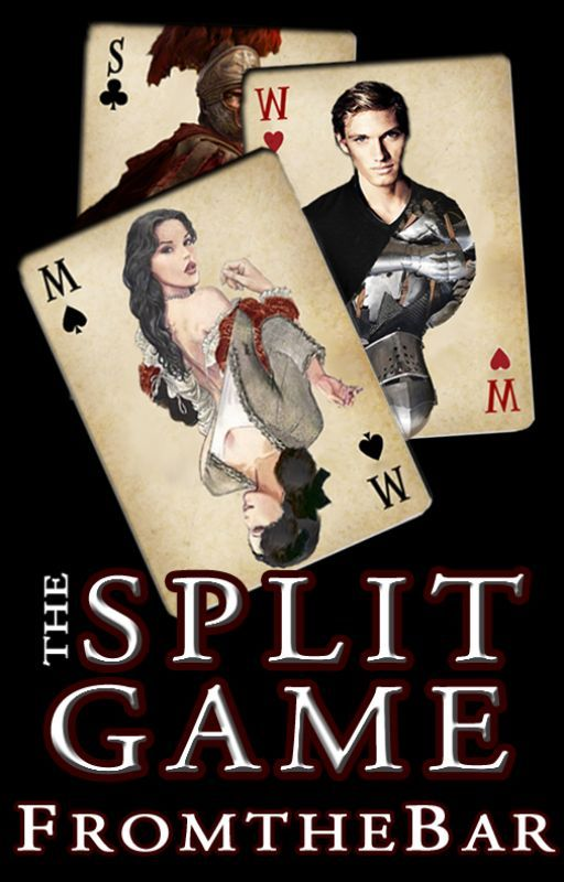 The Split Game by FromtheBar