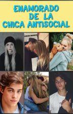 Enamorado de la chica anti-social. by SamaraRitsber