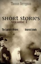 Short Stories - Volume 1 by ThomasBerryman