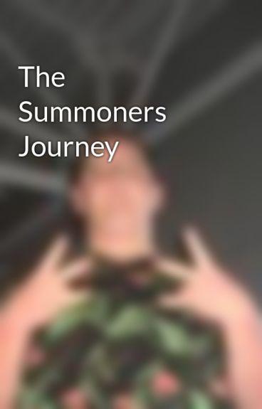 The Summoners Journey by jtlsreaction