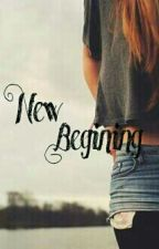New Begining by UnKNnoW
