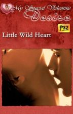 Little Wild Heart by mydearwriter