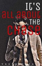 It's All About the Chase[KATHNIEL][COMPLETED] by vastphantasm