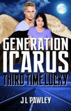 Third Time Lucky (Generation Icarus #3) by JLPawley