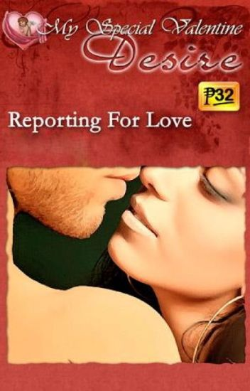 Reporting For Love