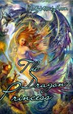 The Dragon Princess (FINISHED) by HalfbloodyMoon