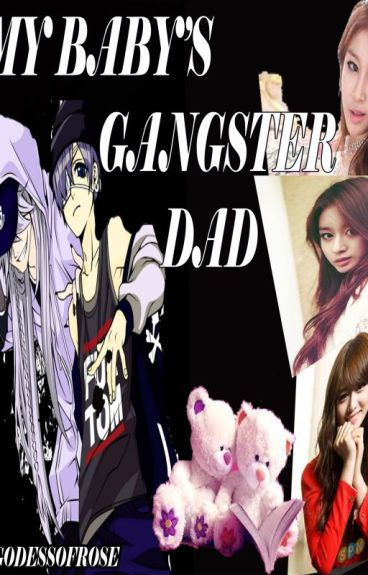 My Baby's Gangster Dad