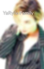 YaRylle Family by LadyRiddle_63097