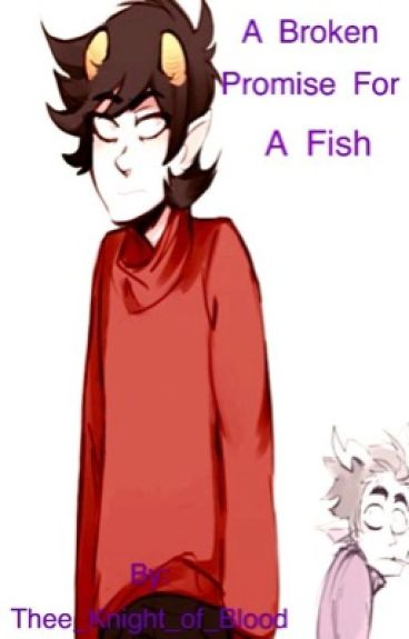 A Broken Promise For A Fish [CronKri]