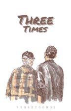 3 Times [baekyeol] by bygreyoongi