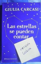 Las estrellas se pueden contar (versión lésbica) by itssyko