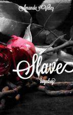 Slave by Lillies_and_Cherries