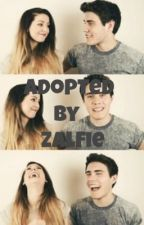 Adopted By Zalfie by xoxSelenaFanxo