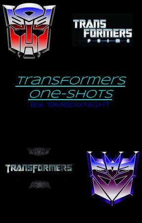 Transformers One-Shots by 19LingeringMedix