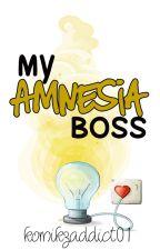 My Amnesia Boss by komikzaddict01