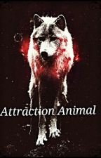 Attraction animal by alexiarenaud96