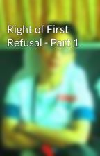 Right of First Refusal - Part 1 by junvee