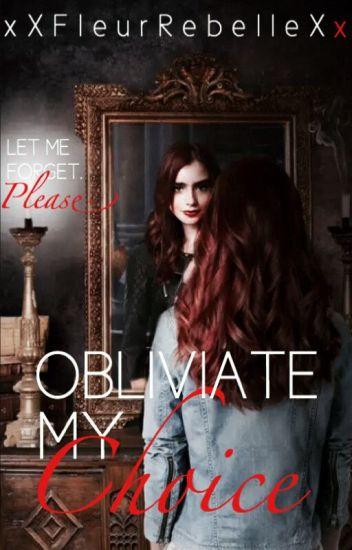 Obliviate My Choices {Book 4}