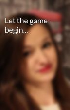 Let the game begin... by Shikoi