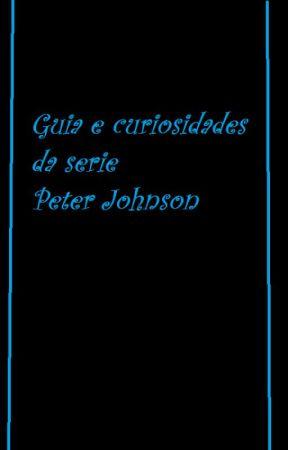 Guia e curiosidades da serie Peter Johnson by Rodrigo_fiuza