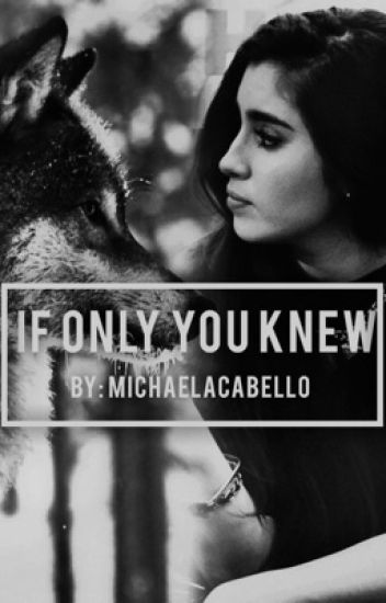 If Only You Knew     (Lauren/You)
