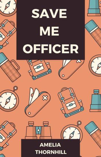 Save Me Officer