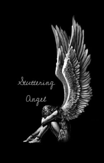 Stuttering Angel (Phantom of the Opera)