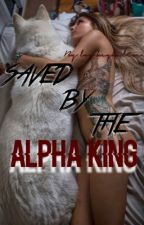 Saved By The Alpha King  by lowkeykalin