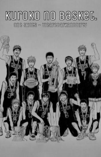 Kuroko no Basket (one shots)