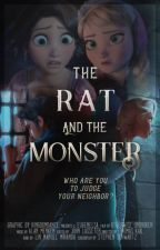 The Rat & The Monster (Coming Soon) by OtherwiseUnimpressed